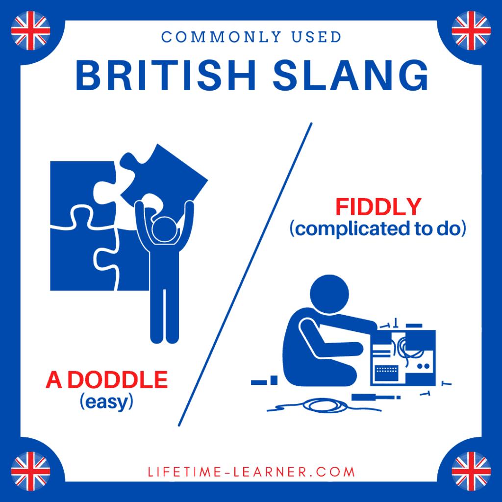 イギリス英語 スラング Doddle Fiddly