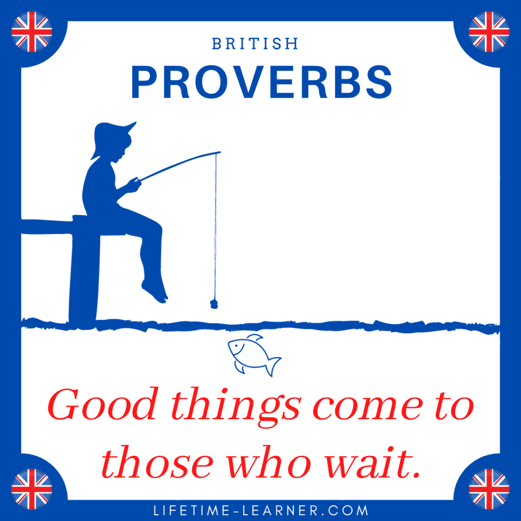 Good things come to those who wait ことわざ 英語 イギリス